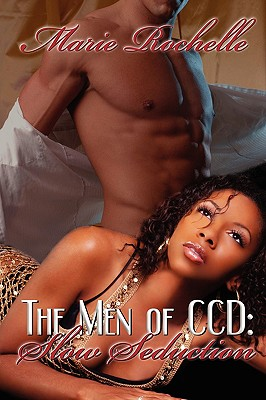 Image for Slow Seduction  (The Men of CCD #2)
