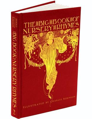 The Big Book of Nursery Rhymes (Calla Editions)
