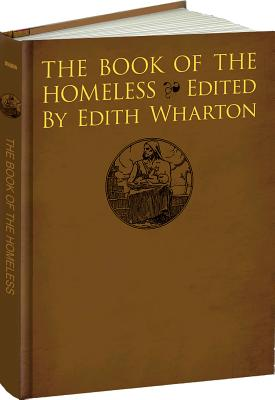 The Book of the Homeless: (Le Livre des Sans-Foyer) (Calla Editions), Edith Wharton