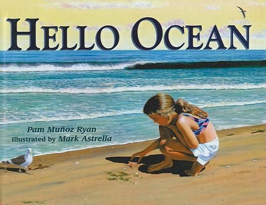 Hello Ocean, Ryan, Pam Munoz