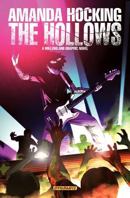Amanda Hocking's the Hollows: A Hollowland Graphic Novel, Amanda Hocking; Tony Lee