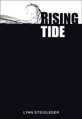 Rising Tide, Steigleder, Lynn
