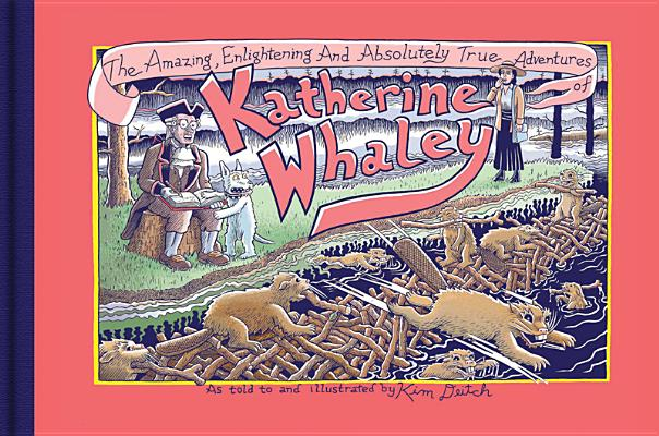 Image for The Amazing, Enlightening And Absolutely True Adventures of Katherine Whaley  **SIGNED & Dated, 1st Ed/1st Printing + Photo**