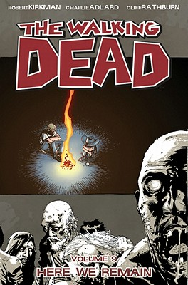 Image for The Walking Dead Volume 9: Here We Remain