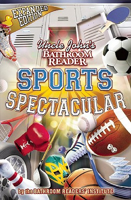 Image for Uncle John's Bathroom Reader Sports Spectacular