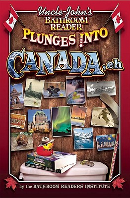 Image for Uncle John's Bathroom Reader Plunges Into Canada Eh!