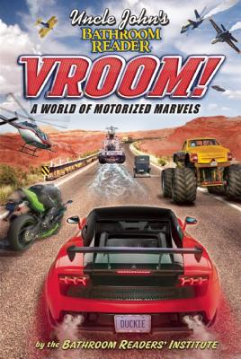 Image for UNCLE JOHN'S BATHROOM READER VROOM! A WORLD OF MOTORIZED MARVELS