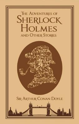 The Adventures of Sherlock Holmes and Other Stories (Leatherbound Classics), Arthur Conan Doyle