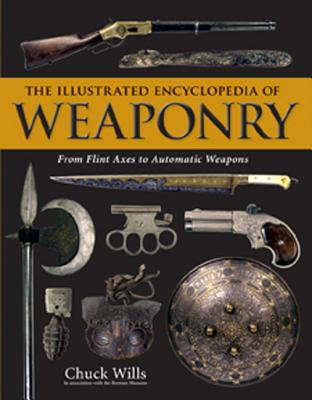 Image for ILLUSTRATED ENCYCLOPEDIA OF WEAPONRY