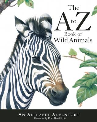 Image for The to Z Book of Wild Animals: An Alphabet Adventure