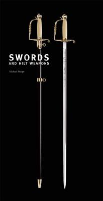 Swords and Hilt Weapons, Sharpe, Michael