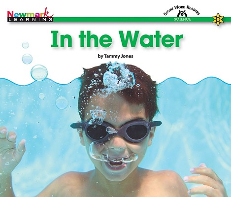 Image for In the Water (Sight Word Readers: Science)