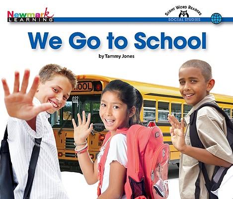 Image for We Go to School (Sight Word Readers (En))