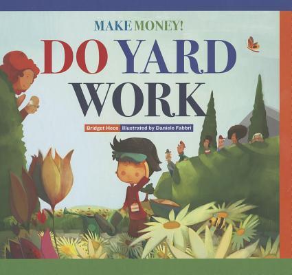 Image for Do Yard Work (Make Money)