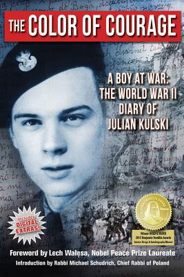 The Color of Courage: A Boy at War, Julian E. Kulski