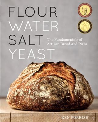 Image for Flour Water Salt Yeast: The Fundamentals of Artisan Bread and Pizza