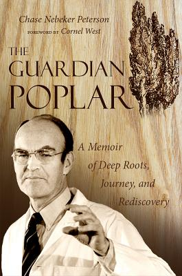 Image for The Guardian Poplar: A Memoir of Deep Roots, Journey, and Rediscovery