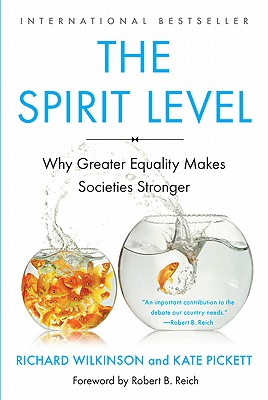 Image for The Spirit Level: Why Greater Equality Makes Societies Stronger