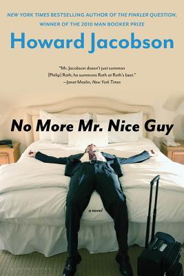 Image for No More Mr. Nice Guy: A Novel