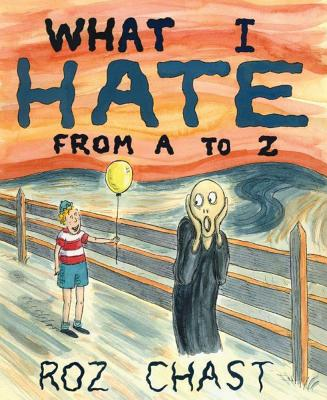 Image for What I Hate from A to Z