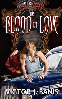 The Blood of Love, Banis, Victor J.