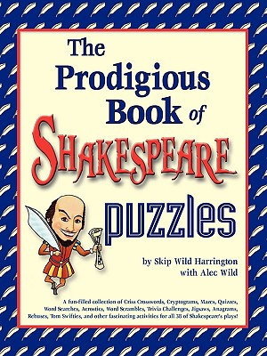 Image for PRODIGIOUS BOOK OF SHAKESPEARE PUZZLES, THE