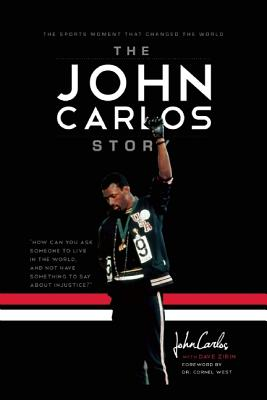 Image for The John Carlos Story: The Sports Moment That Changed the World