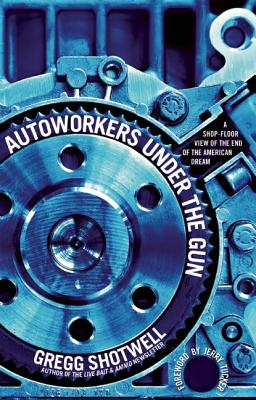 Image for Autoworkers Under the Gun
