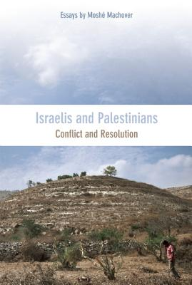 Image for Israelis and Palestinians: Conflict and Resolution