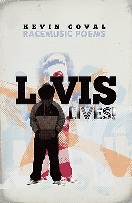 Image for L-vis Lives!: Racemusic Poems