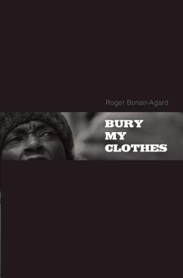 Image for Bury My Clothes