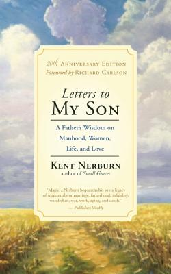 Image for Letters to My Son: A Father's Wisdom on Manhood, Life, and Love