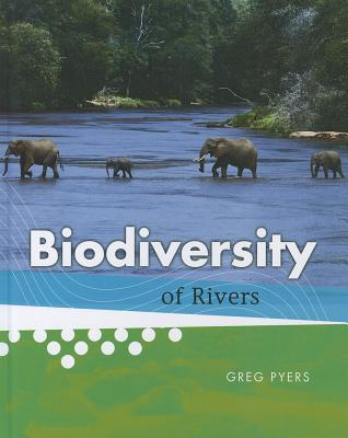 Biodiversity of Rivers, Pyers, Greg