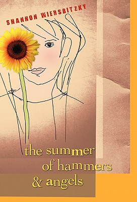 Image for The Summer of Hammers and Angels