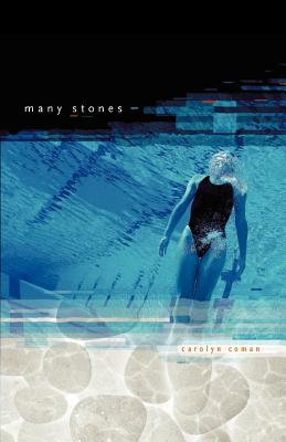 Many Stones, Coman, Carolyn