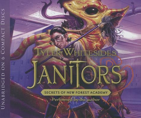 Janitors, Book 2: Secrets of New Forest Academy, Tyler Whitesides