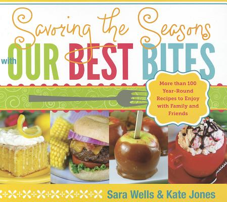 Image for Savoring the Seasons With Our Best Bites