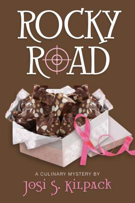 Rocky Road: A Culinary Mystery (Culinary Mysteries), Josi S. Kilpack