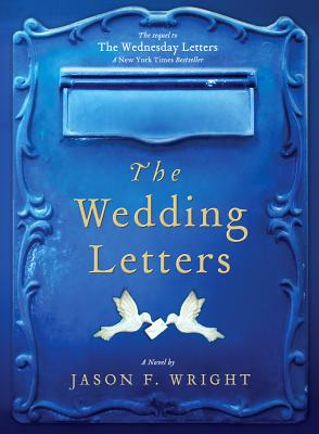 The Wedding Letters (Wednesday Letters), Jason F. Wright