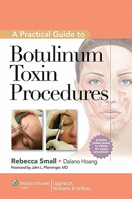 Image for A Practical Guide to Botulinum Toxin Procedures (Cosmetic Procedures for Primary Care)