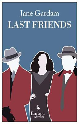 Image for Last Friends (Old Filth Trilogy)