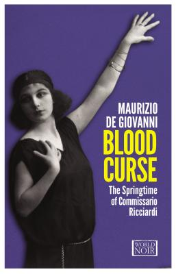 Image for BLOOD CURSE THE SPRINGTIME OF COMMISSARIO RICCIARDI