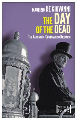 Image for The Day of the Dead: The Autumn of Commissario Ricciardi