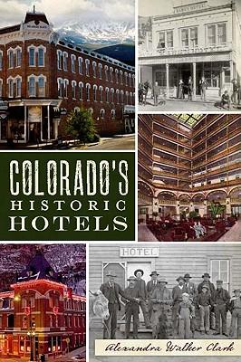 Image for Colorado's Historic Hotels (Landmarks)