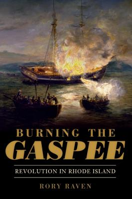 Image for Burning the Gaspee: Revolution in Rhode Island