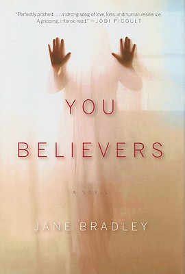 You Believers, Bradley, Jane