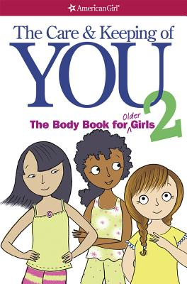 Image for THE CARE AND KEEPING OF YOU 2 The Body Book for Older Girls