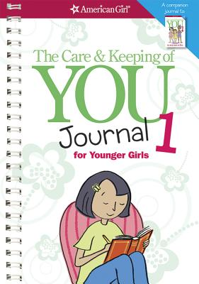 Image for Care and Keeping of You Journal for Younger Girls (American Girl)