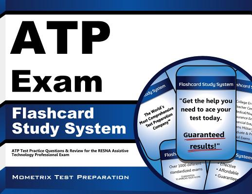 ATP Exam Flashcard Study System: ATP Test Practice Questions & Review for the RESNA Assistive Technology Professional Exam (Cards), ATP Exam Secrets Test Prep Team