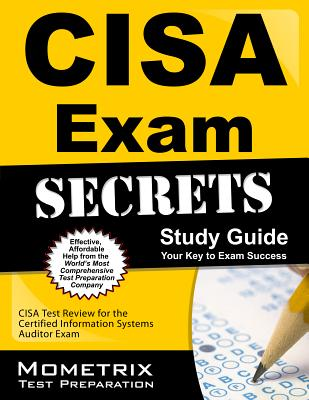 Image for CISA Exam Secrets Study Guide: CISA Test Review for the Certified Information Systems Auditor Exam